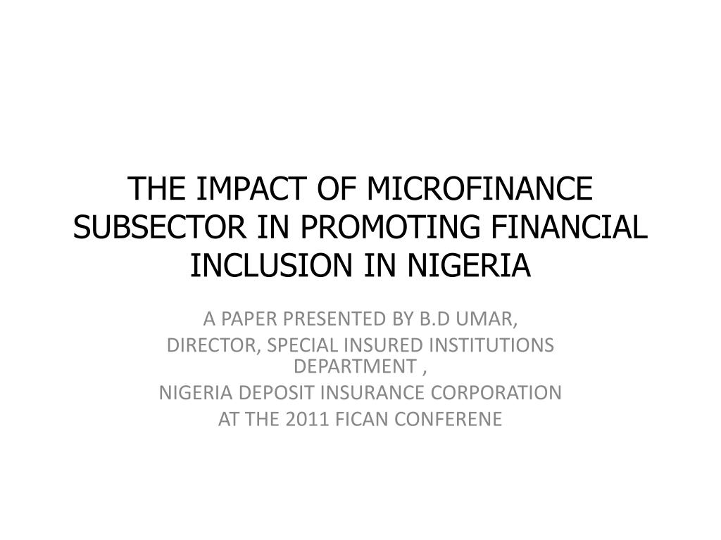 THE IMPACT OF MICROFINANCE BANK ON ECONOMIC GROWTH OF NIGERIA