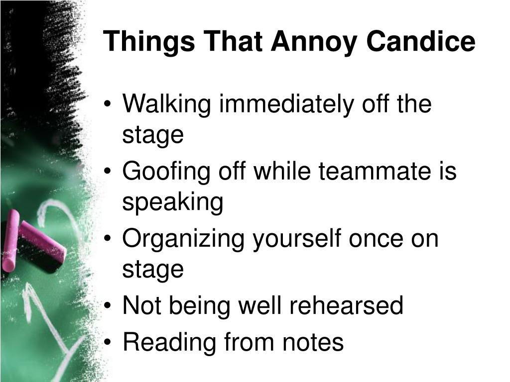 Things That Annoy Candice