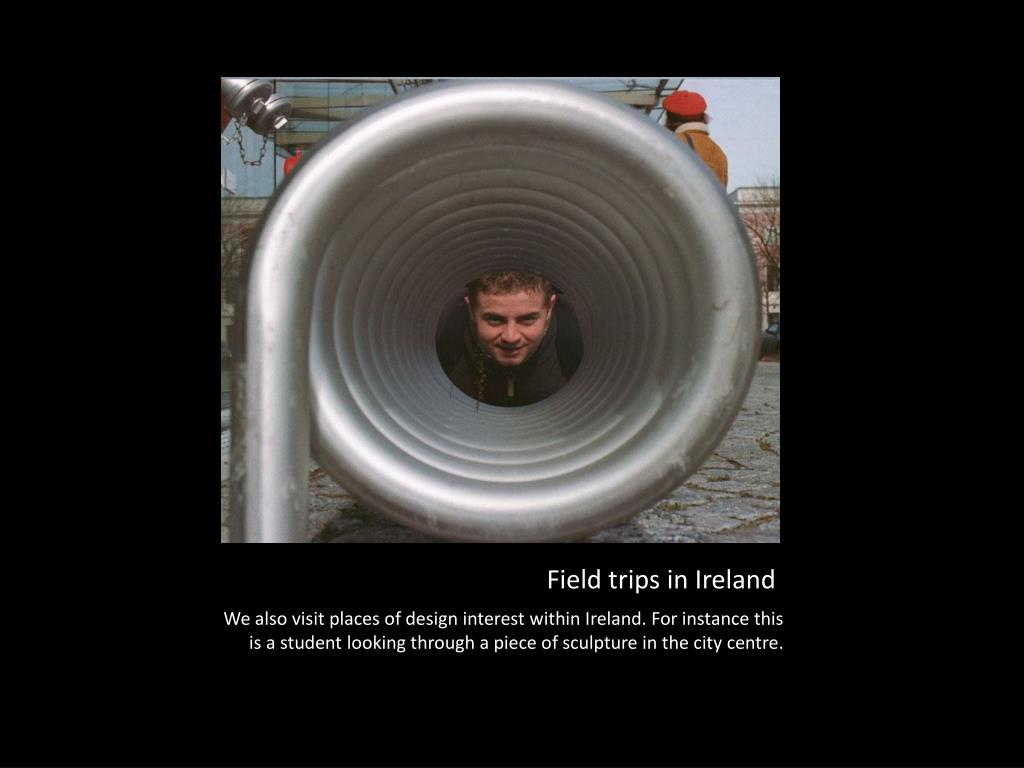 Field trips in Ireland