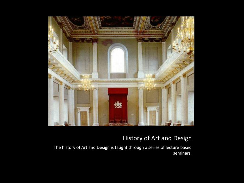 History of Art and Design