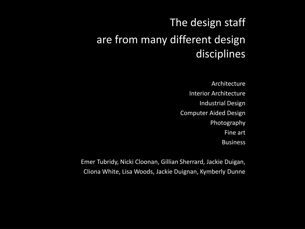 The design staff