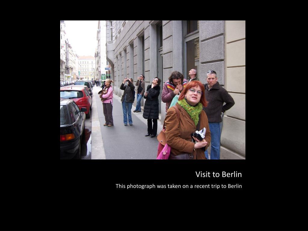 Visit to Berlin