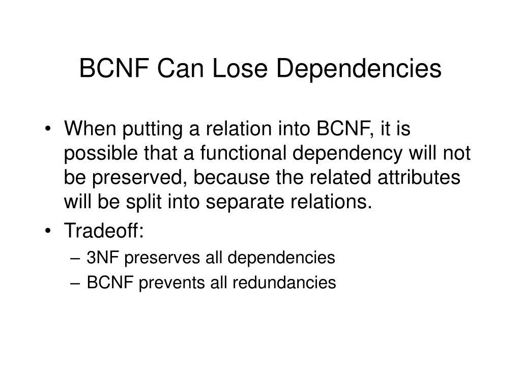 BCNF Can Lose Dependencies