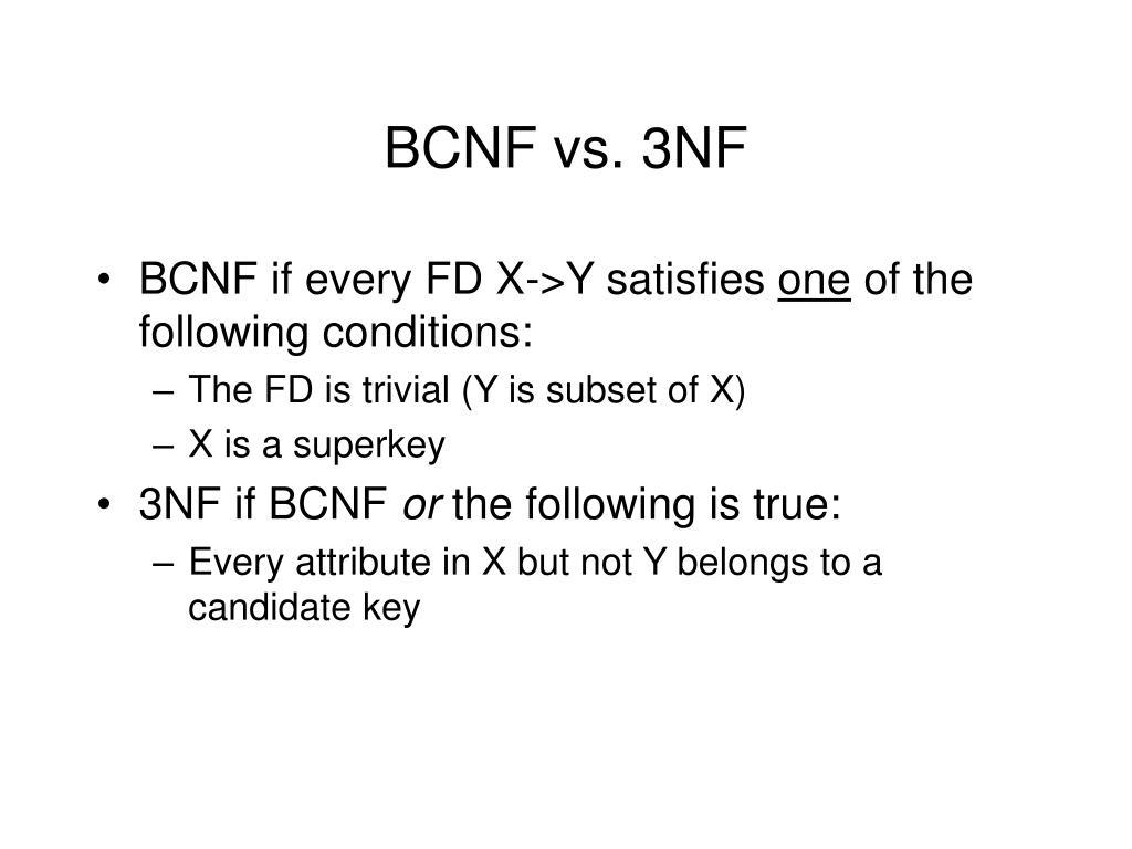 BCNF vs. 3NF