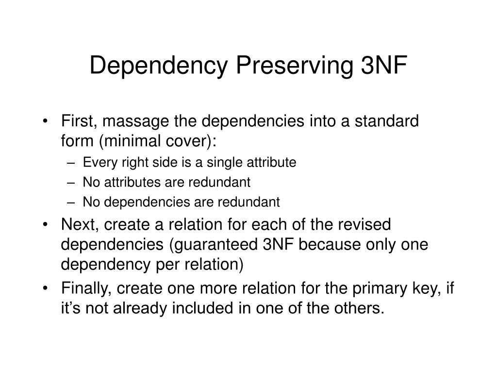 Dependency Preserving 3NF