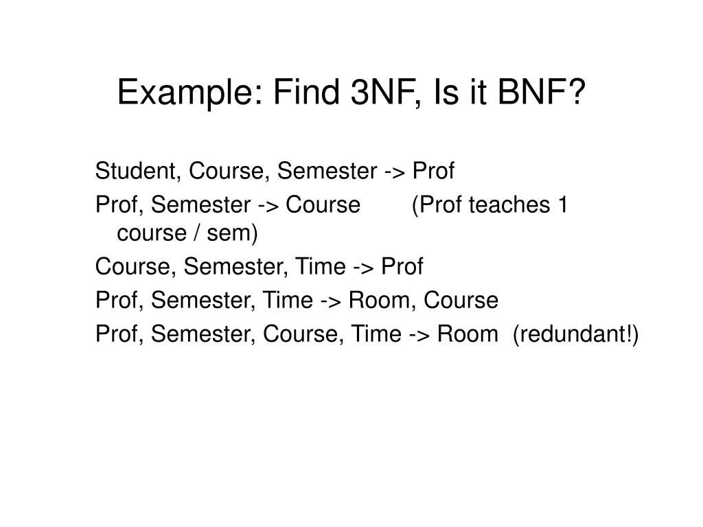 Example: Find 3NF, Is it BNF?