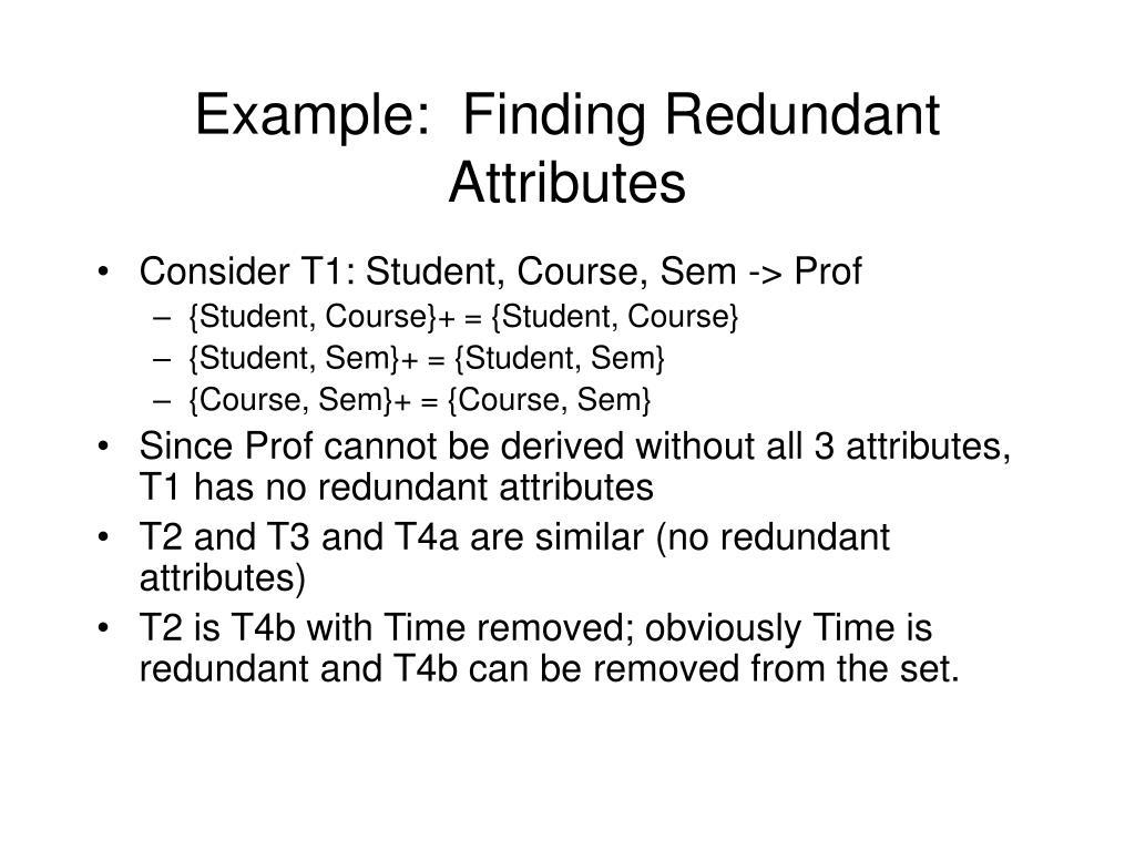 Example:  Finding Redundant Attributes