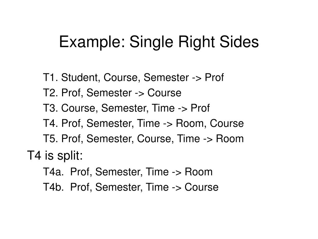 Example: Single Right Sides