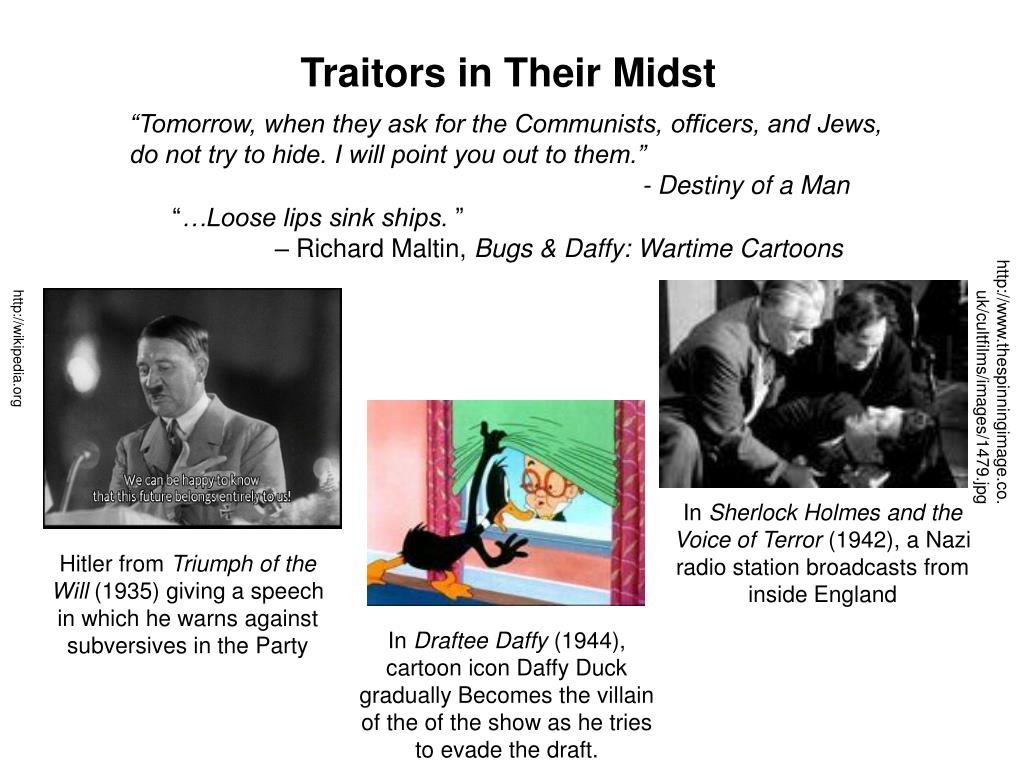 Traitors in Their Midst