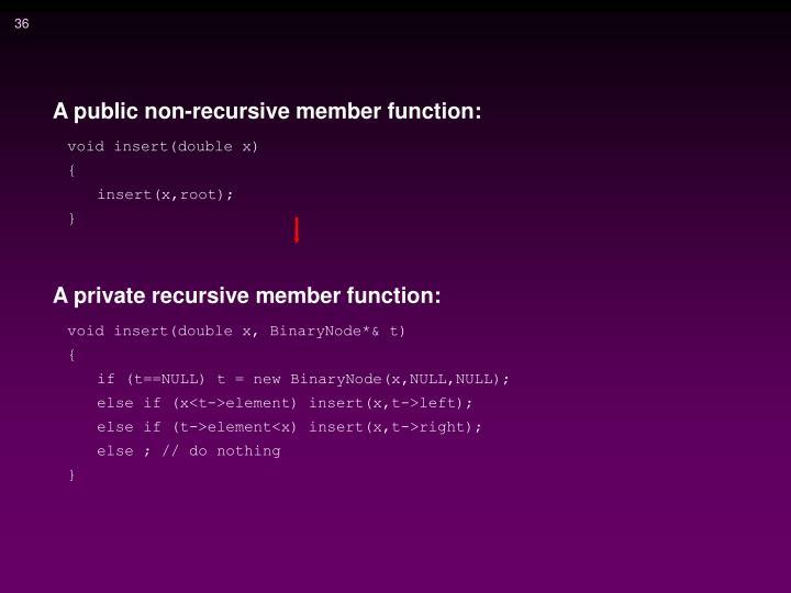 A public non-recursive member function: