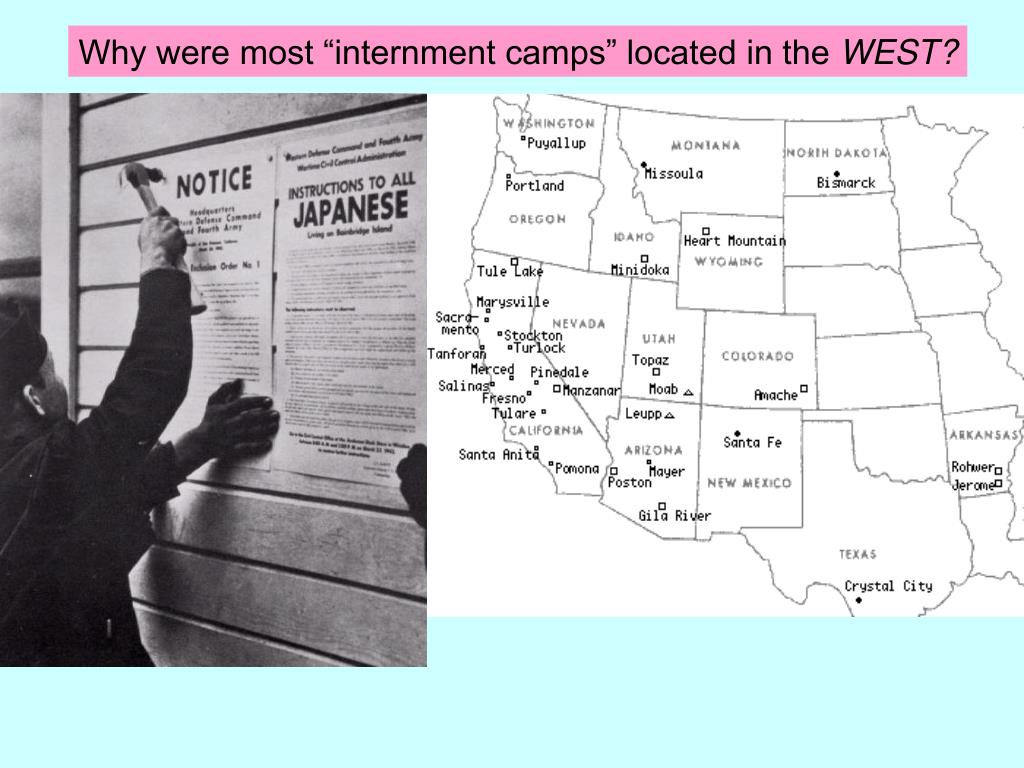 "Why were most ""internment camps"" located in the"