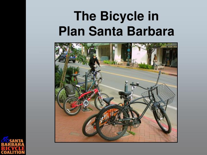 The bicycle in plan santa barbara