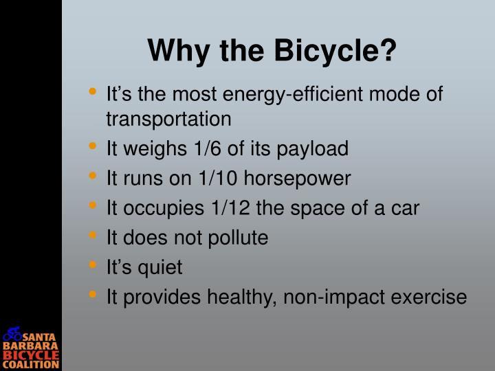 Why the bicycle