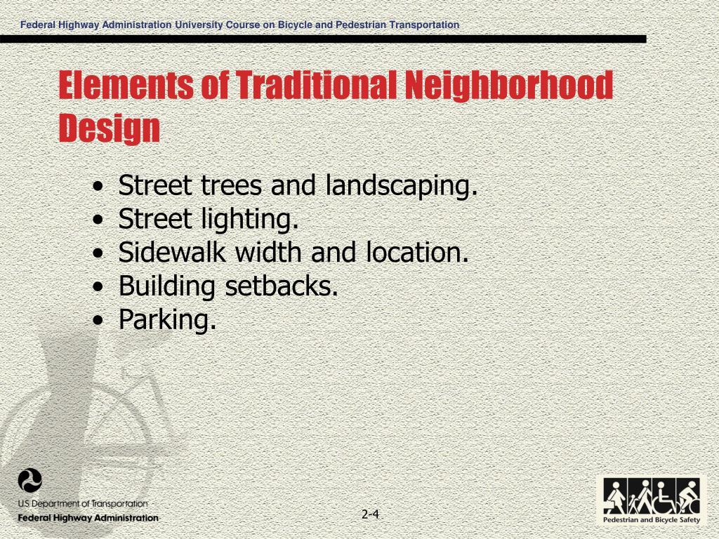 Elements of Traditional Neighborhood Design