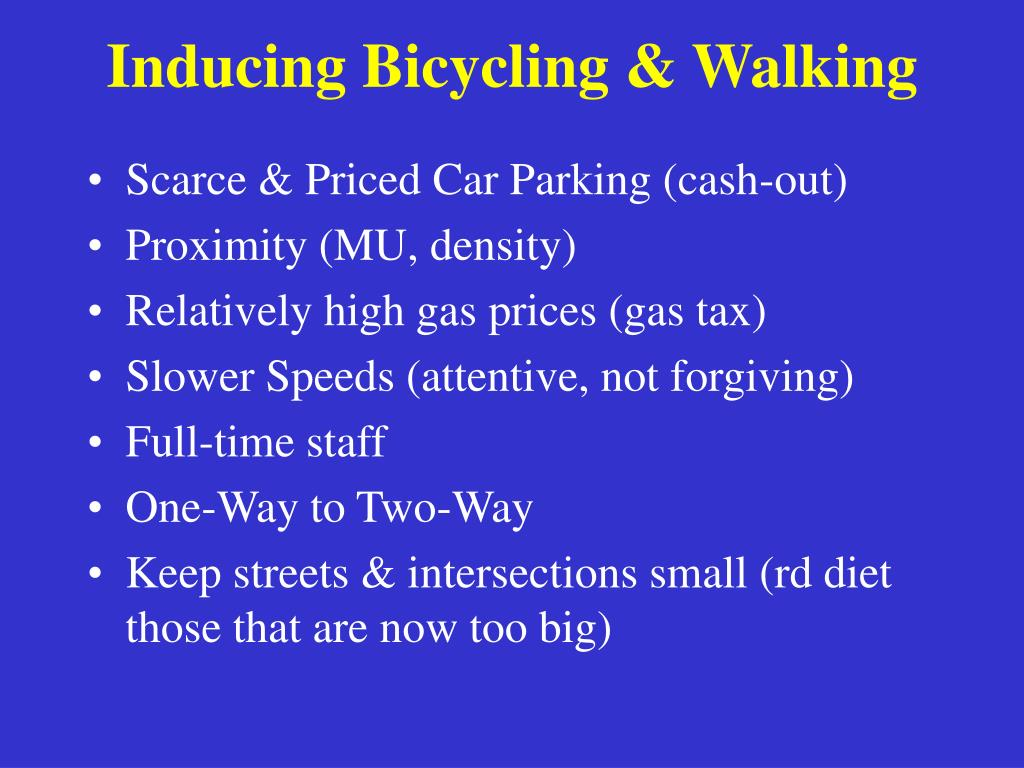 Inducing Bicycling & Walking
