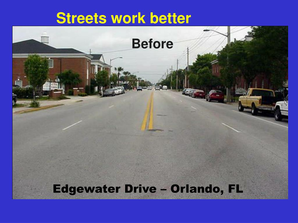 Streets work better