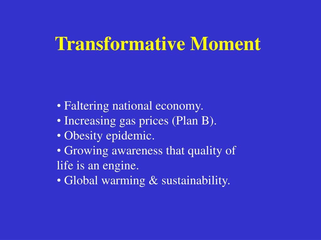 Transformative Moment