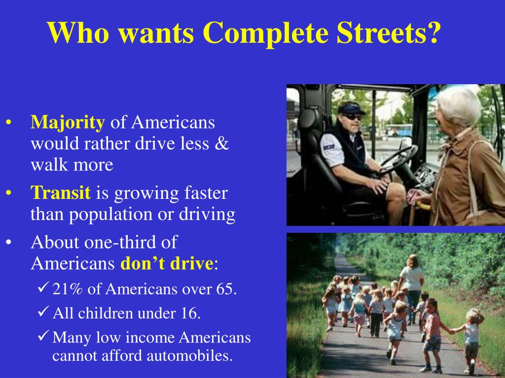 Who wants Complete Streets?