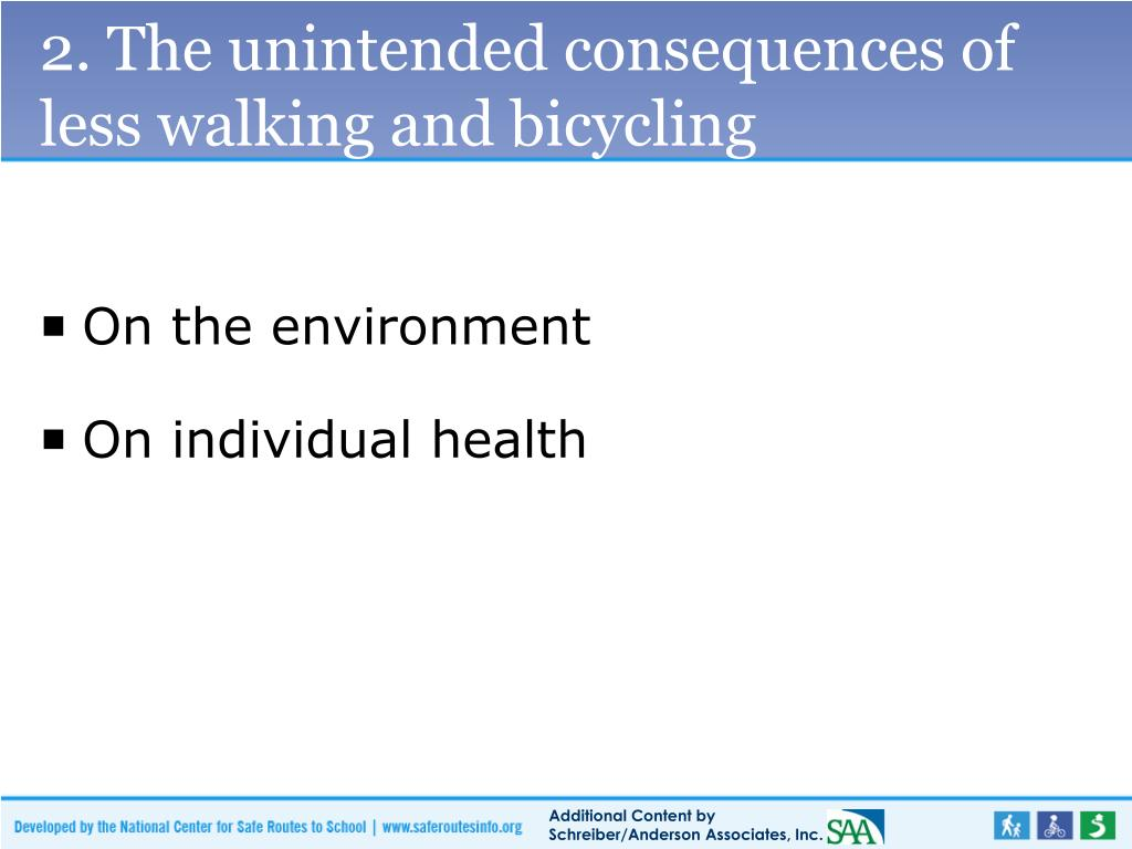 2. The unintended consequences of less walking and bicycling
