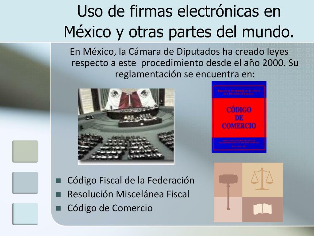 Uso de firmas electrónicas en México y otras partes del mundo.