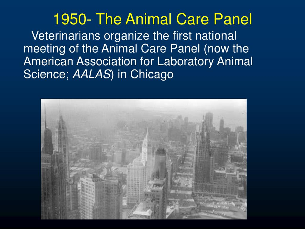 1950- The Animal Care Panel