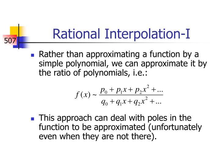 Rational Interpolation-I
