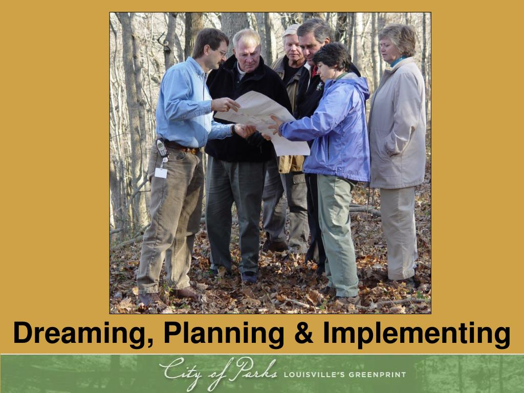 Dreaming, Planning & Implementing