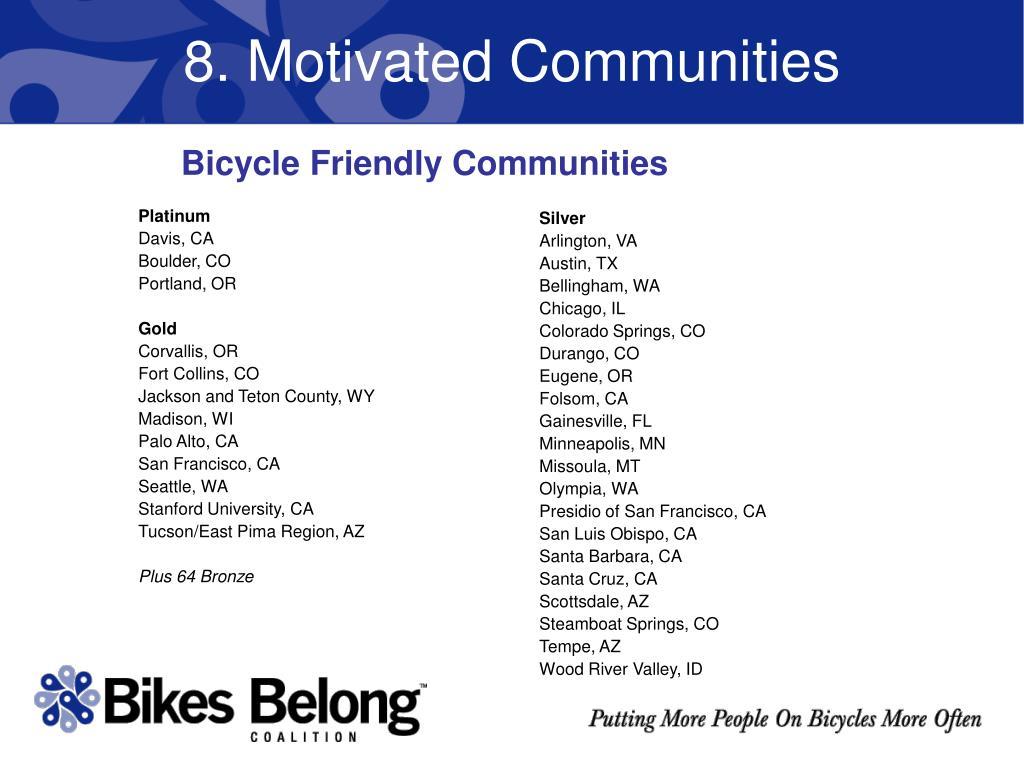 8. Motivated Communities