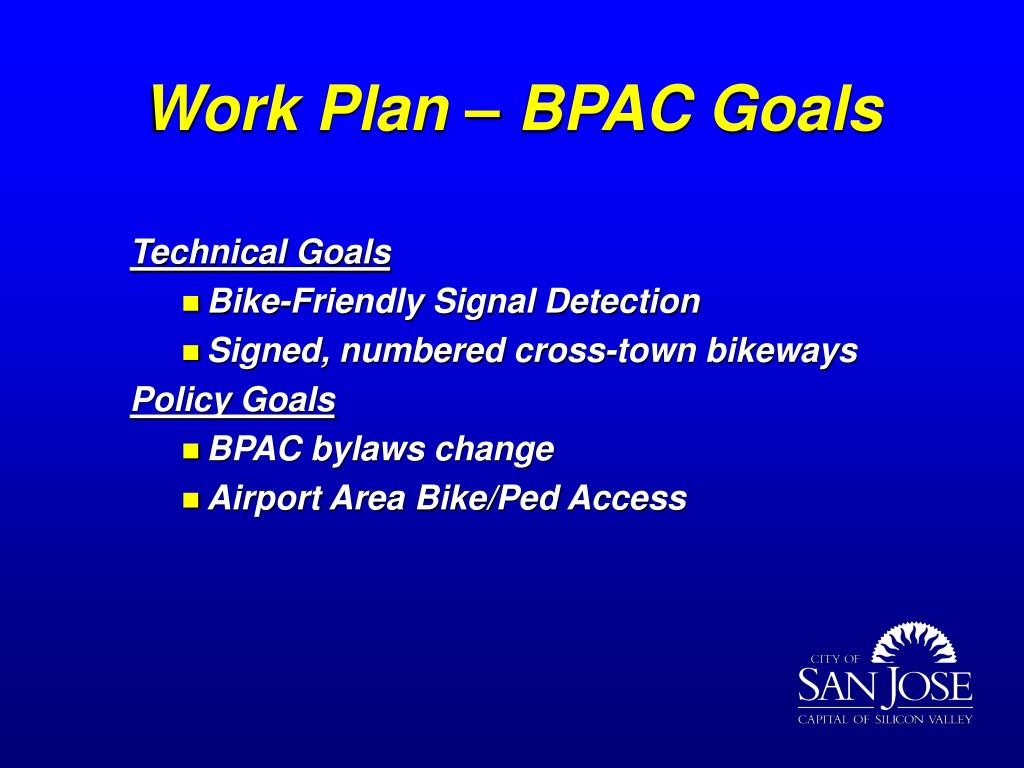 Work Plan – BPAC Goals
