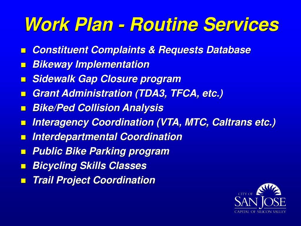 Work Plan - Routine Services