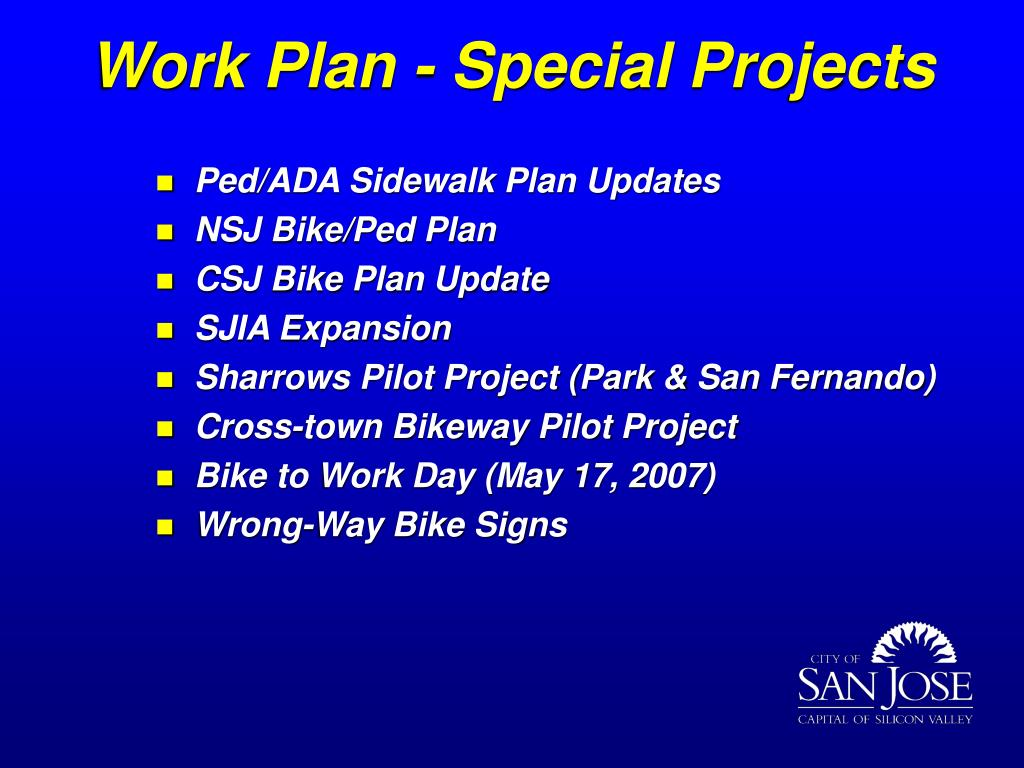 Work Plan - Special Projects