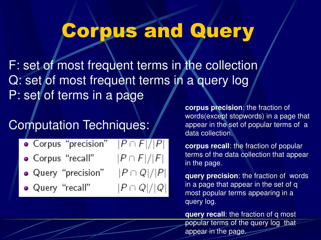 Corpus and Query