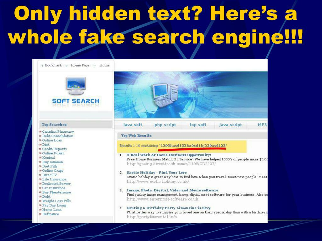 Only hidden text? Here's a whole fake search engine!!!