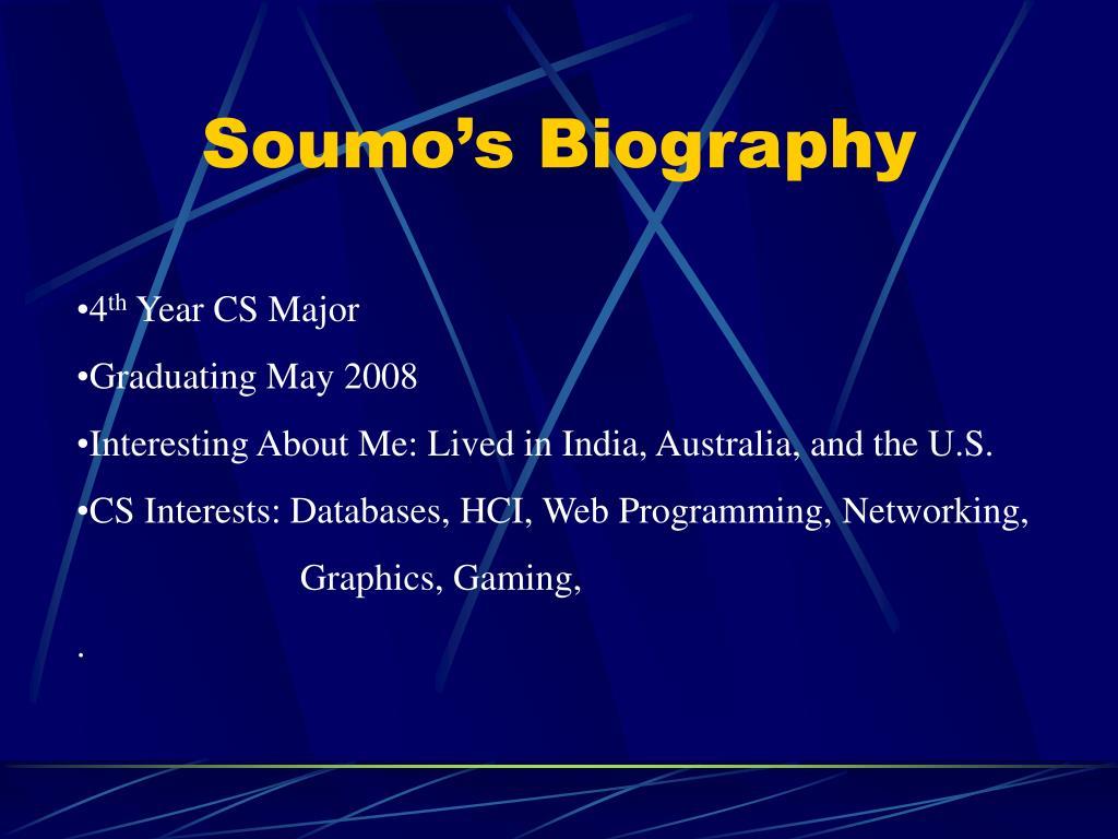 Soumo's Biography