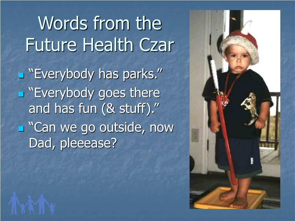 Words from the Future Health Czar