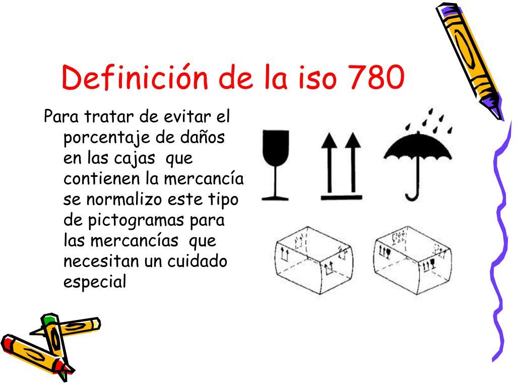 Definición de la iso 780