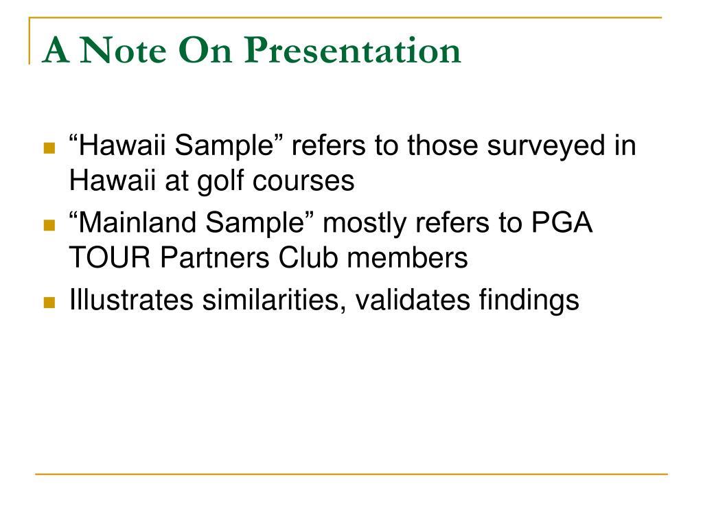 A Note On Presentation
