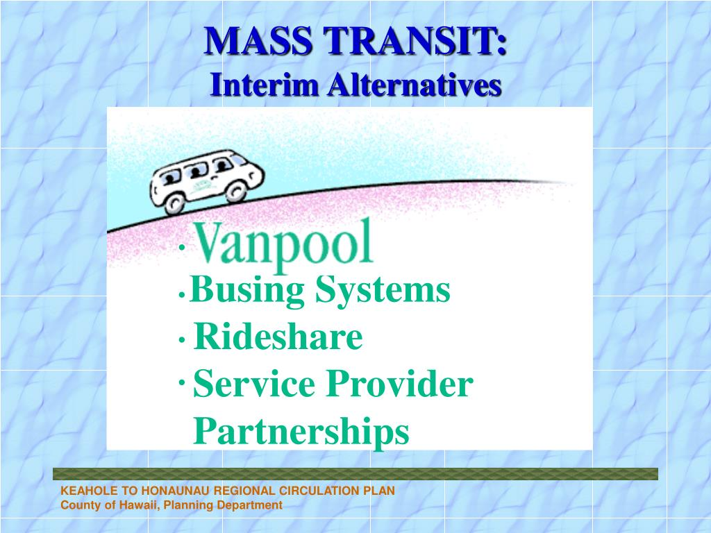MASS TRANSIT: