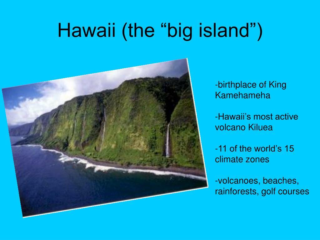 """Hawaii (the """"big island"""")"""