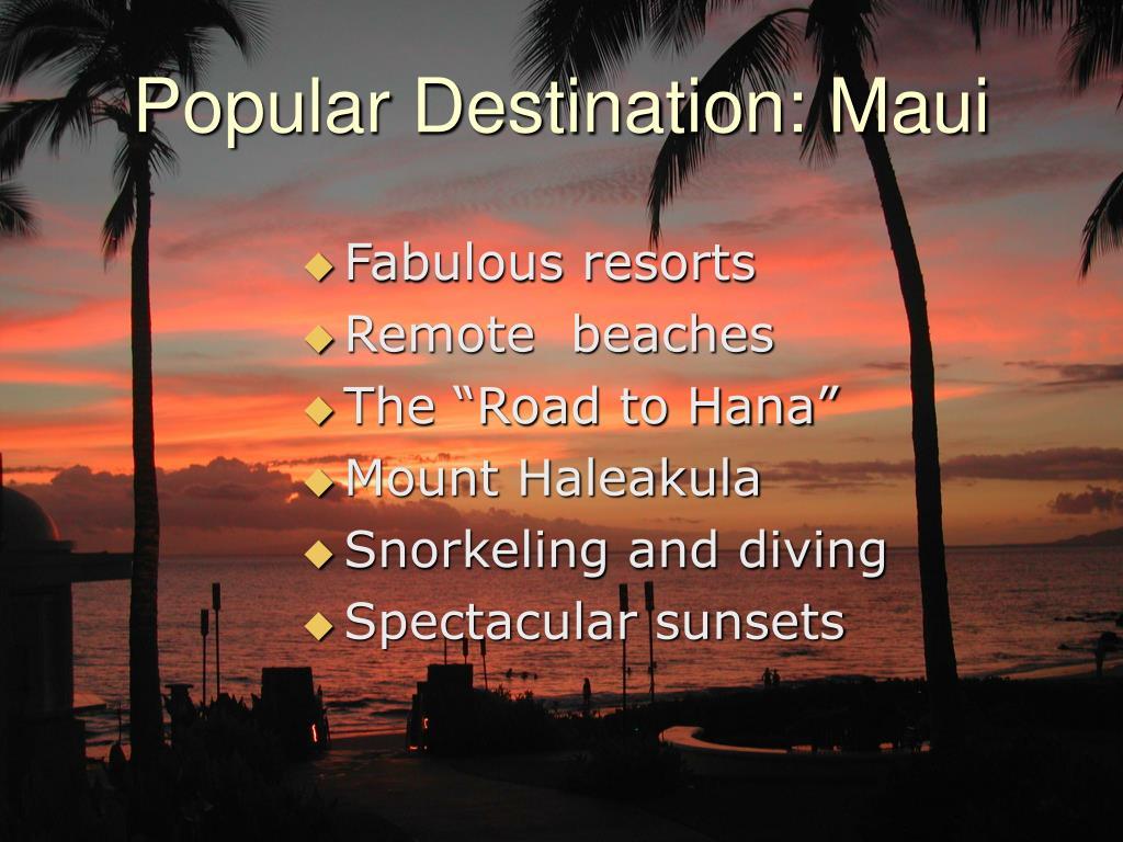 Popular Destination: Maui