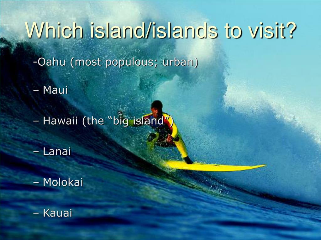 Which island/islands to visit?