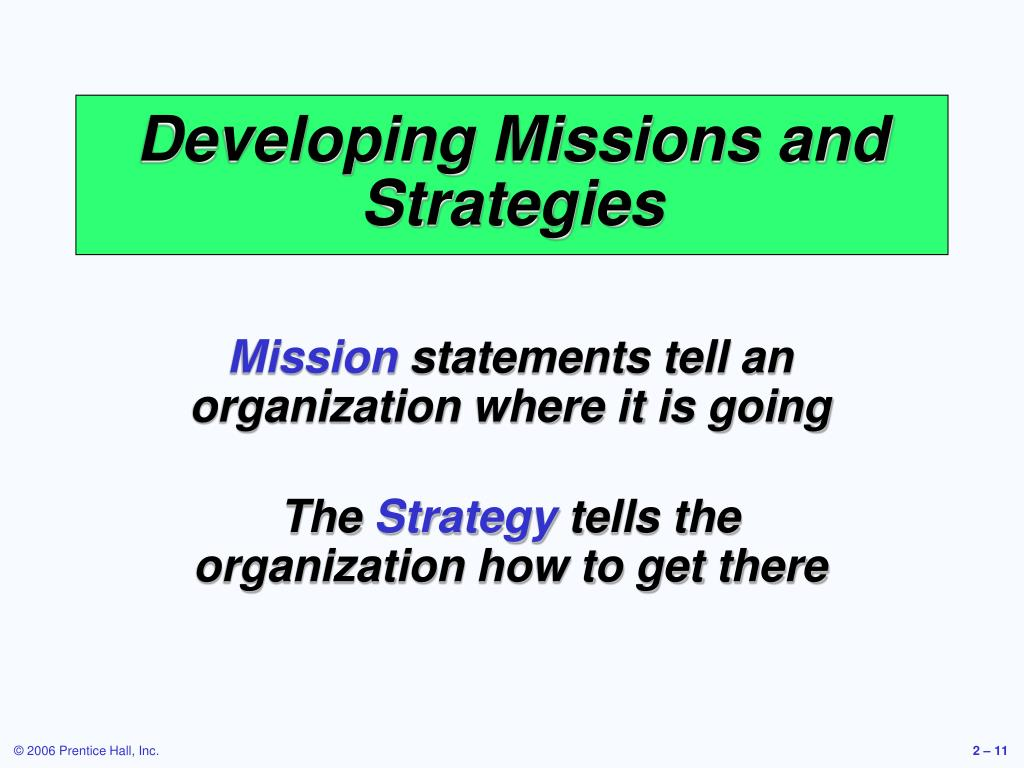 Developing Missions and Strategies