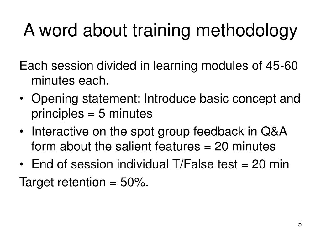 A word about training methodology