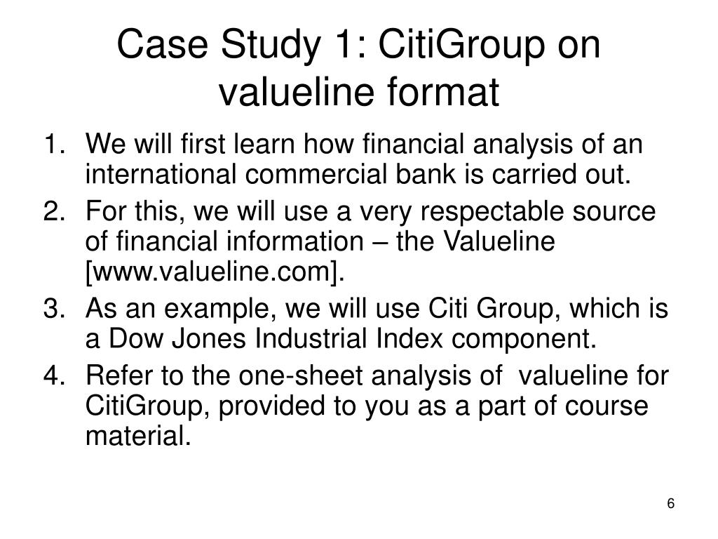 Case Study 1: CitiGroup on valueline format