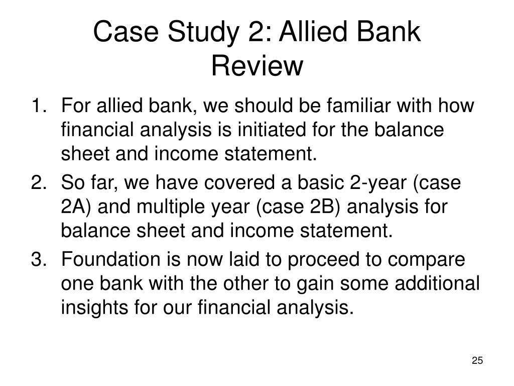 Case Study 2: Allied Bank