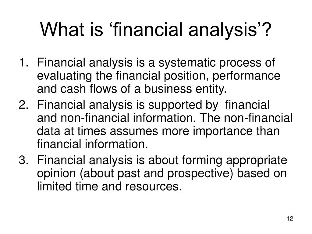 What is 'financial analysis'?