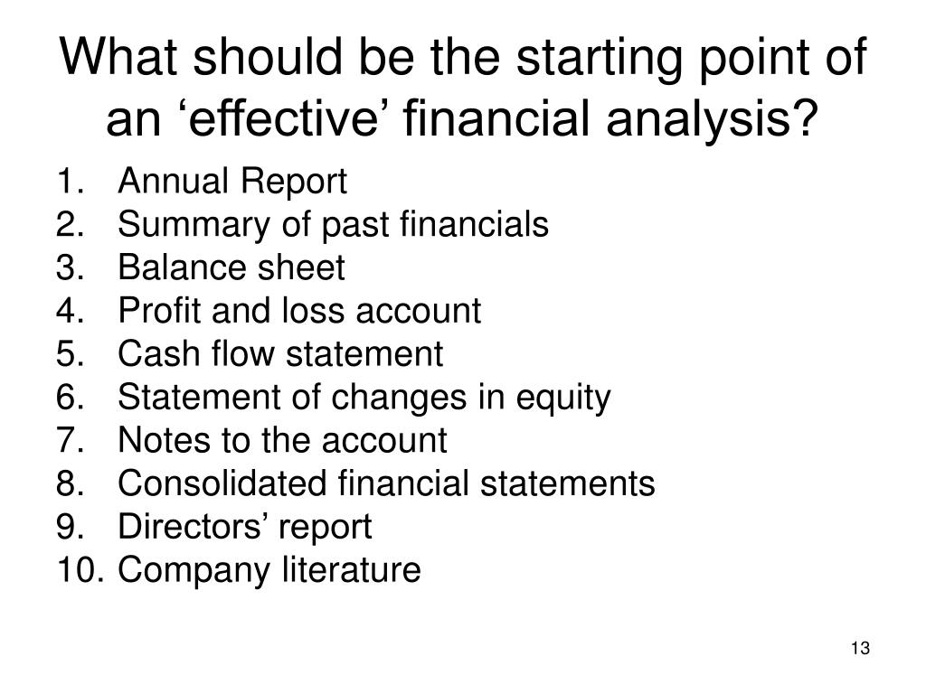 What should be the starting point of an 'effective' financial analysis?