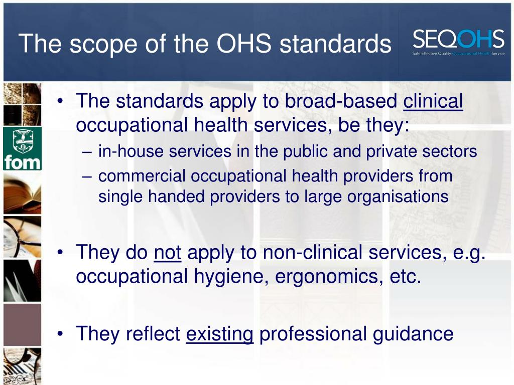 The scope of the OHS standards