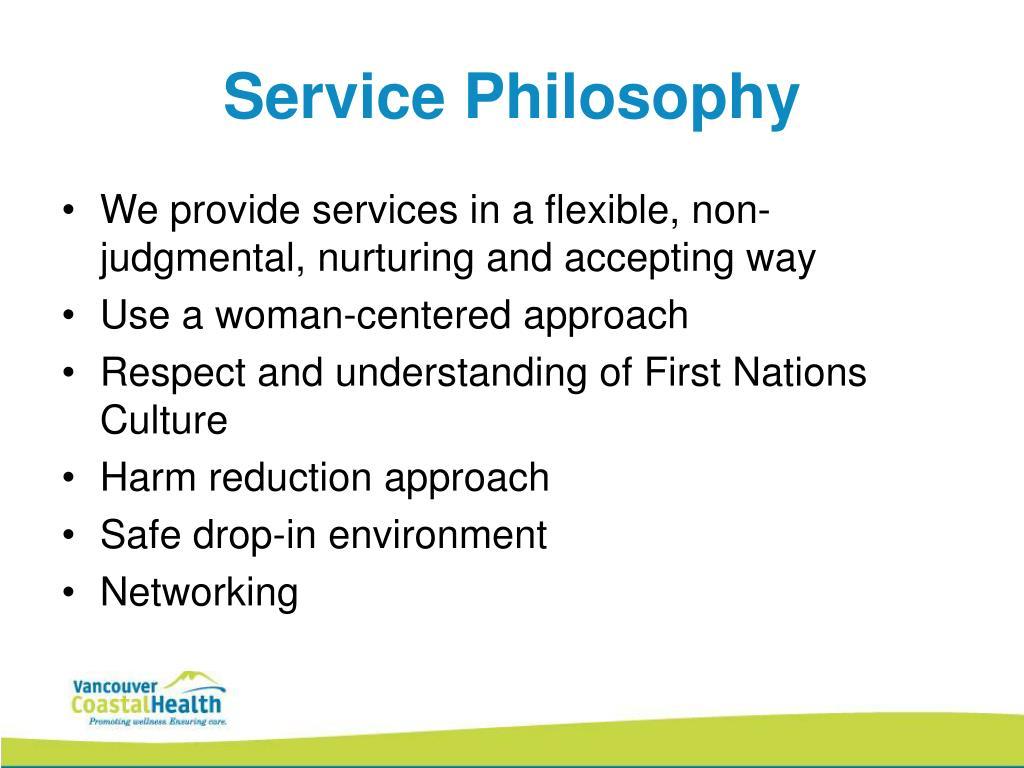 Service Philosophy
