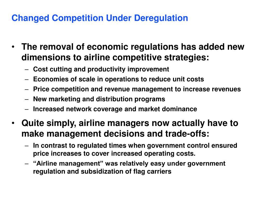 Changed Competition Under Deregulation